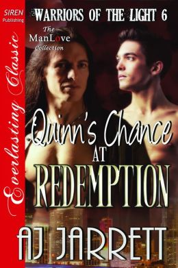 Quinn's Chance at Redemption [Warriors of the Light 6] (Siren Publishing Everlasting Classic ManLove)