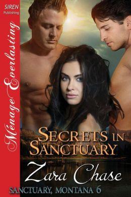 Secrets in Sanctuary [Sanctuary, Montana 6] (Siren Publishing Menage Everlasting)