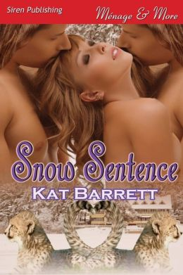 Snow Sentence (Siren Publishing Menage and More)
