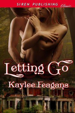 Letting Go (Siren Publishing Classic)