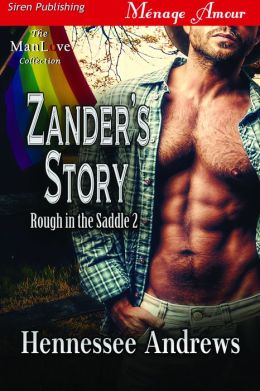Zander's Story [Rough in the Saddle 2] (Siren Publishing PolyAmour)