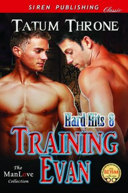 Training Evan [Hard Hits 8] (Siren Publishing Classic ManLove)