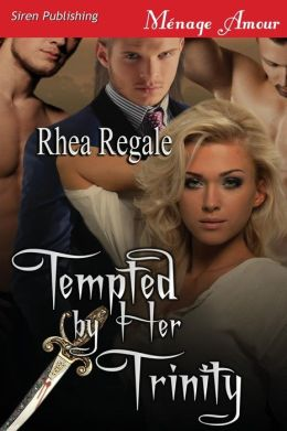 Tempted by Her Trinity (Siren Publishing Menage Amour)