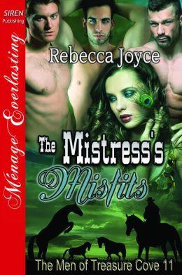 The Mistress's Misfits [The Men of Treasure Cove 11] (Siren Publishing Menage Everlasting)