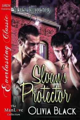 Sloan's Protector [Silver Bullet 9] (Siren Publishing Everlasting Classic ManLove)
