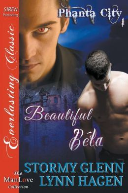 Beautiful Bela [Phanta City 1] (Siren Publishing Classic Manlove)