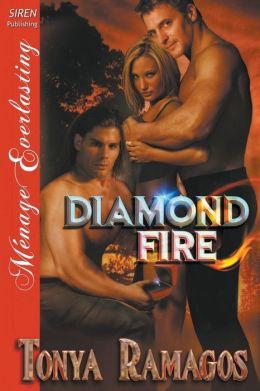 Diamond Fire (Siren Publishing Menage Everlasting)