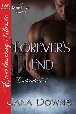 Forever's End [Enthralled 1] (Siren Publishing Everlasting Classic ManLove)
