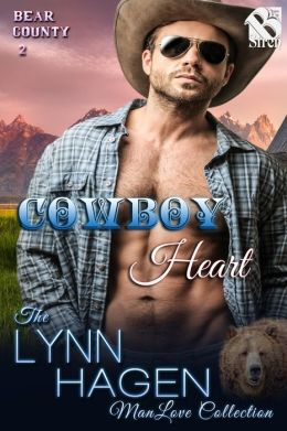 Cowboy Heart [Bear County 2] (Siren Publishing The Lynn Hagen ManLove Collection)