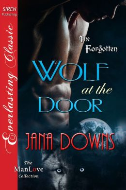 Wolf at the Door [The Forgotten] (Siren Publishing Everlasting Classic ManLove)