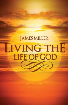 Living the Life of God