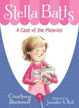 A Case of the Meanies (Stella Batts Series #4)