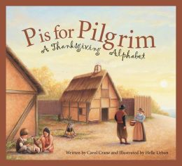 P Is for Pilgrim: A Thanksgiving Alphabet