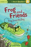 Book Cover Image. Title: Frog Saves the Day, Author: Eve Bunting