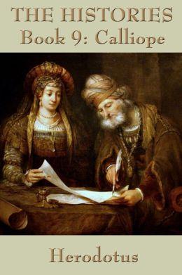 The Histories Book 9: Calliope