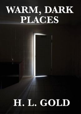 Warm, Dark Places