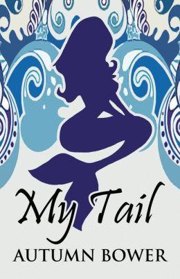 My Tail