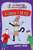 Book Cover Image. Title: Lord of the Hat, Author: Obert Skye