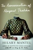 Book Cover Image. Title: The Assassination of Margaret Thatcher:  Stories, Author: Hilary Mantel