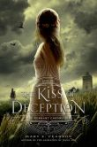 Book Cover Image. Title: The Kiss of Deception, Author: Mary E. Pearson