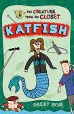 Book Cover Image. Title: Katfish, Author: Obert Skye