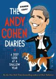 Book Cover Image. Title: The Andy Cohen Diaries:  A Deep Look at a Shallow Year (Signed Book), Author: Andy Cohen
