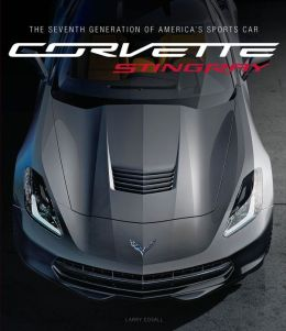 Corvette Stingray: The Seventh Generation of America's Sports Car (PagePerfect NOOK Book)