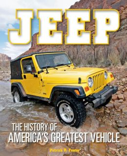 Jeep: The History of America's Greatest Vehicle (PagePerfect NOOK Book)