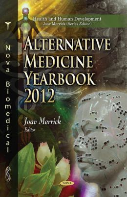 Alternative Medicine Research Yearbook 2012
