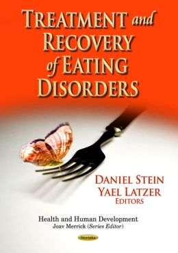 Treatment and Recovery of Eating Disorders