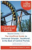 Beyond Disney: The Unofficial Guide to Universal Orlando, SeaWorld & the Best of Central Florida