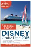 Book Cover Image. Title: The Unofficial Guide to the Disney Cruise Line 2015, Author: Len Testa