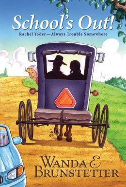 Rachel Yoder: School's Out