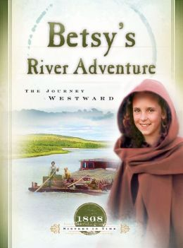 Betsy's River Adventure: The Journey Westward