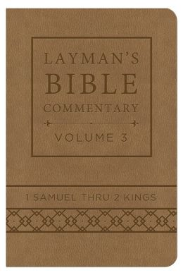 Layman's Bible Commentary Vol. 3 (Deluxe Handy Size): 1 Samuel thru 2 Kings