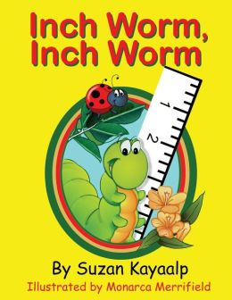 Inch Worm Inch Worm