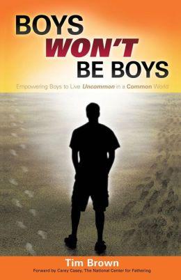 Boys Won't Be Boys