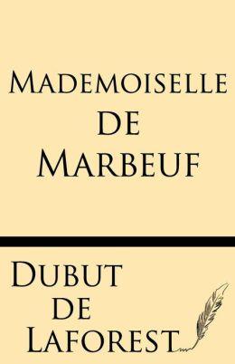 Mademoiselle de Marbeuf Roman Parisien