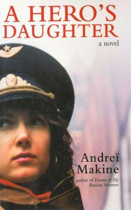 A Hero's Daughter: A Novel