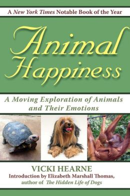 Animal Happiness: Moving Exploration of Animals and Their Emotions - From Cats and Dogs to Orangutans and Tortoises