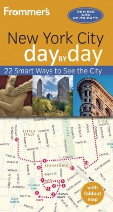 Frommer's Day by Day Guide to New York City