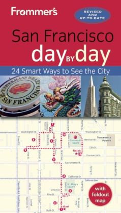 Frommer's Day by Day Guide to San Francisco