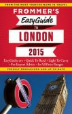 Book Cover Image. Title: Frommer's EasyGuide to London 2015, Author: Jason Cochran
