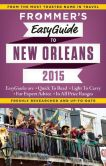 Book Cover Image. Title: Frommer's EasyGuide to New Orleans 2015, Author: Diane K. Schwam