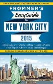 Book Cover Image. Title: Frommer's EasyGuide to New York City 2015, Author: Pauline Frommer