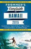 Book Cover Image. Title: Frommer's EasyGuide to Hawaii 2015, Author: Jeanette Foster