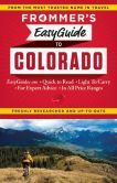 Book Cover Image. Title: Frommer's EasyGuide to Colorado, Author: Eric Peterson