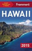 Book Cover Image. Title: Frommer's Hawaii 2015, Author: Shannon Wianecki