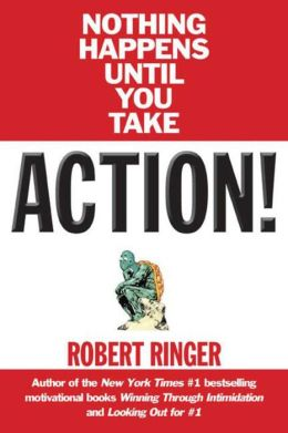 Action!: Nothing Happens Until You Take...
