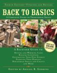 Book Cover Image. Title: Back to Basics:  A Complete Guide to Traditional Skills, Author: Abigail R. Gehring
